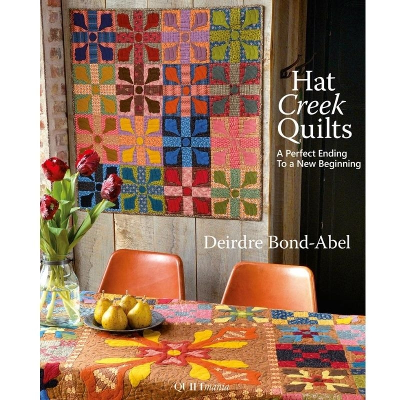 Hat Creek Quilts by Deidre Bond Abel