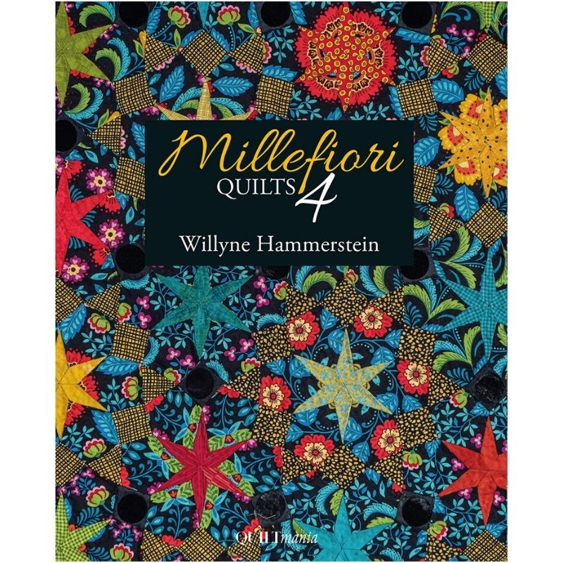 Millefiori Quilts 4 by Willyne Hammerstein cover