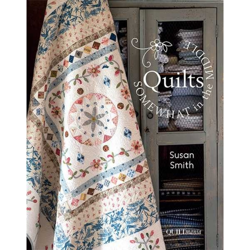 Quilts-Somewhat-In-The-Middle-Susan-Smith-book