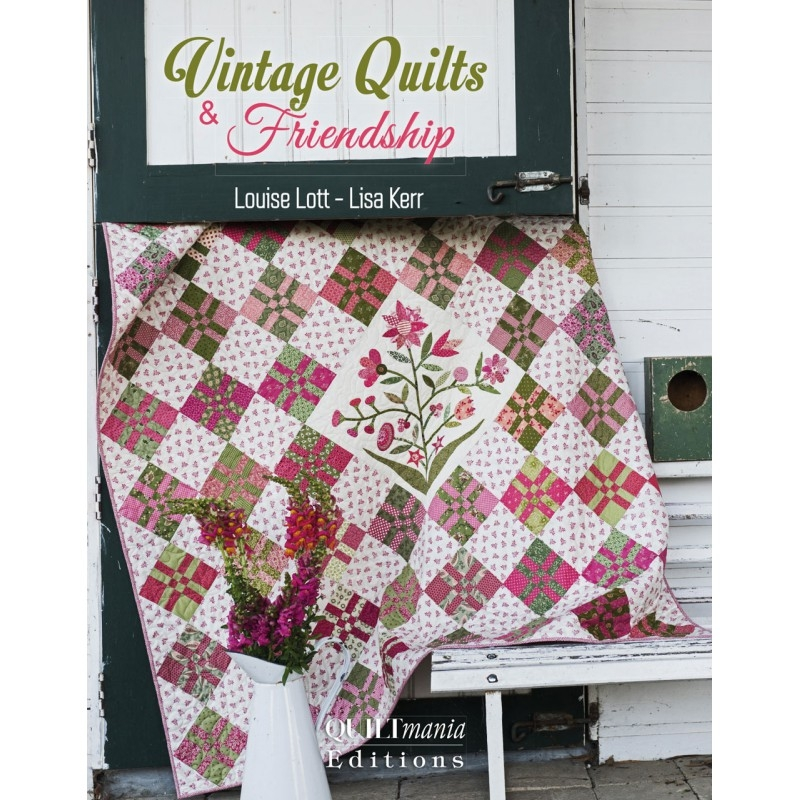 vintage-quilts-friendship-by-louise-lott-and-lisa-kerr